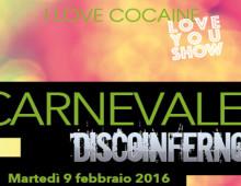 I love cocaine disco inferno festa di carnevale
