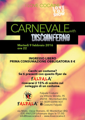 I love cocaine Carnevale 2016